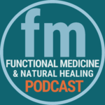 functional medicine podcast doctor