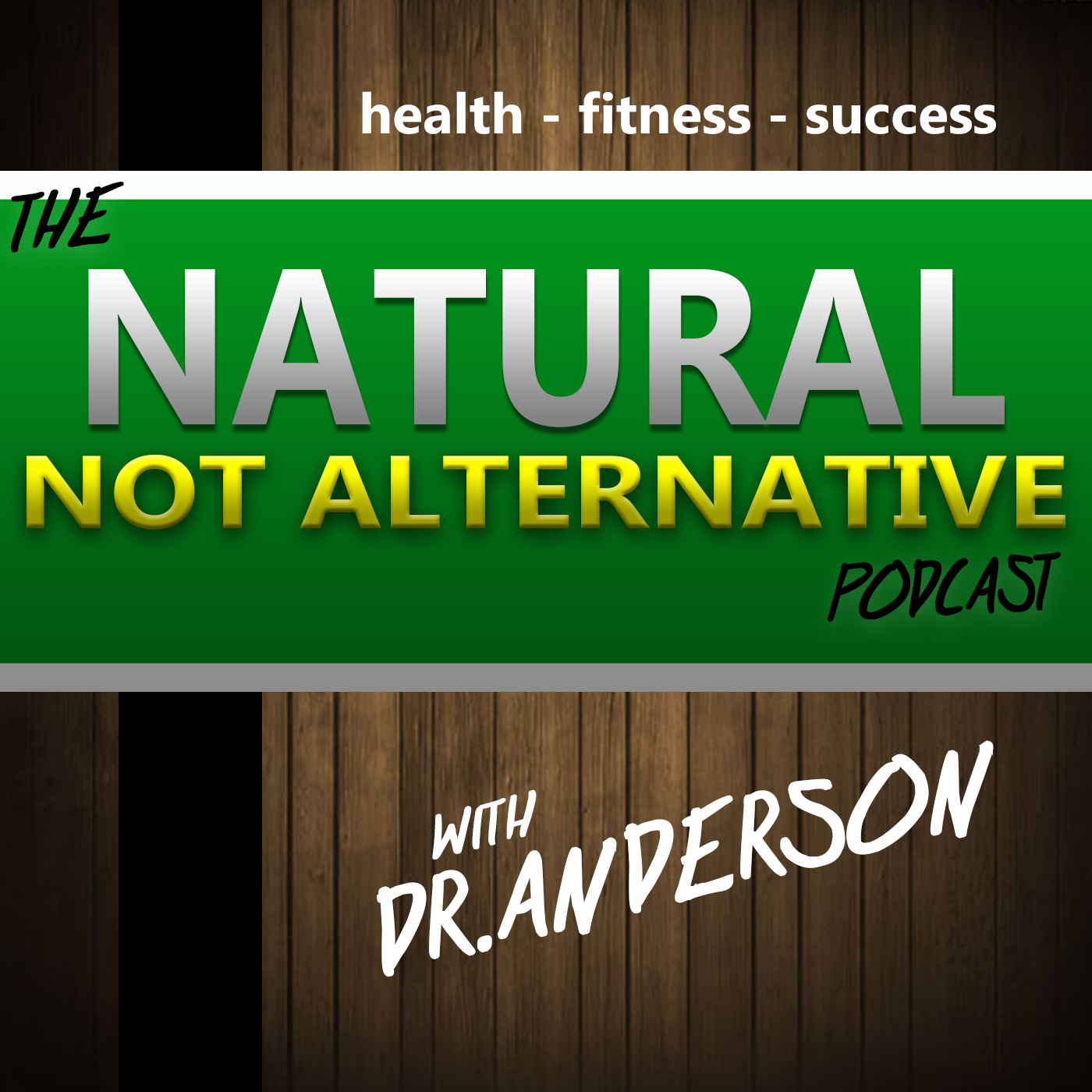 Natural. Not Alternative Podcast